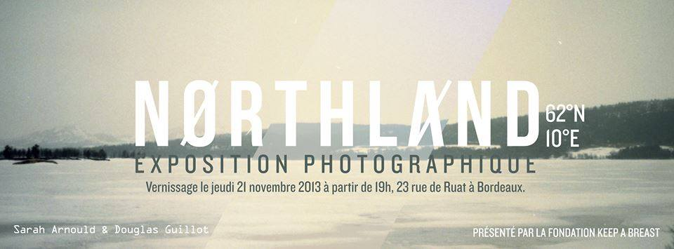 EXPO : « NORTHLAND » CHEZ KEEP A BREAST FRANCE