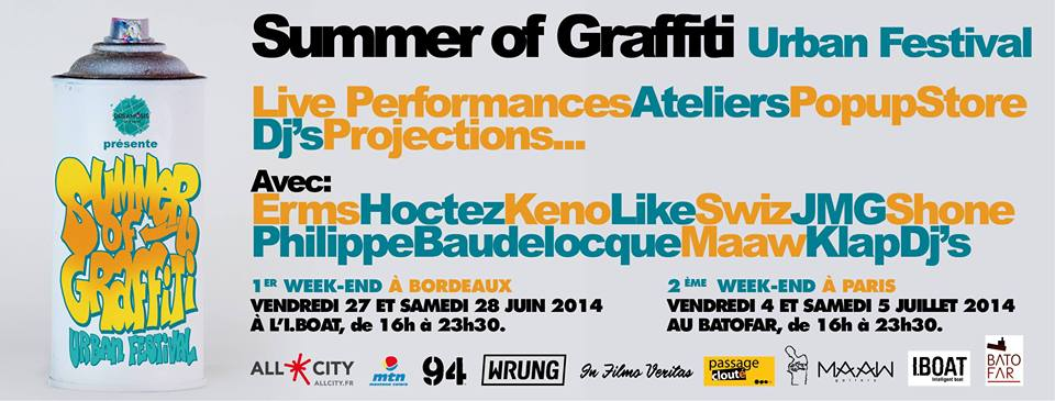 SUMMER OF GRAFFITI // BATOFAR // PARIS les 4 & 5 juillet 2014
