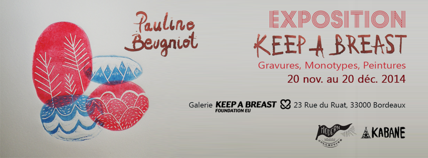 ART : Pauline Beugniot expose chez KEEP A BREAST