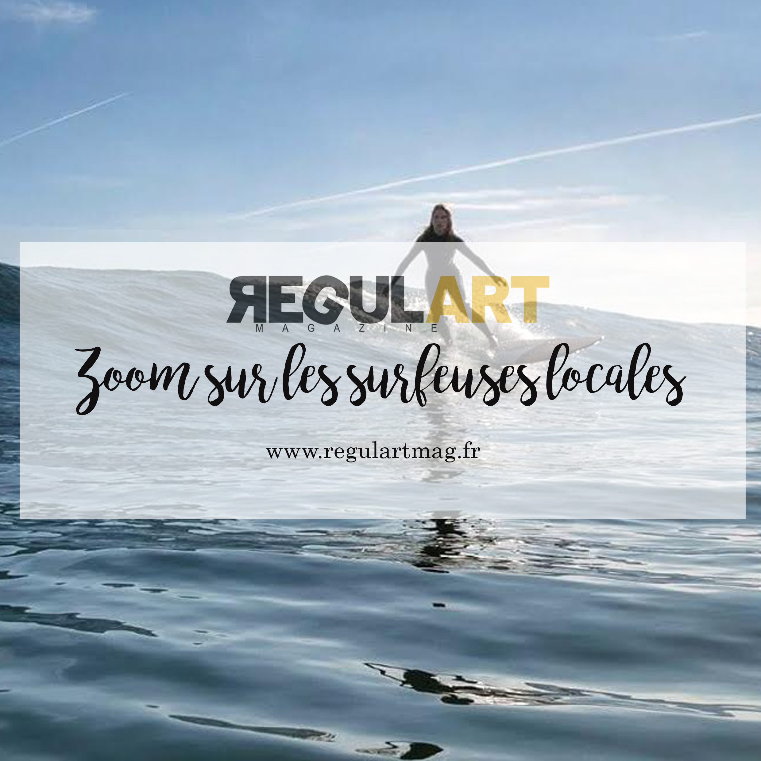 SURF BLOG : A la rencontre de SURFRAGETTE !